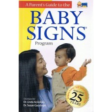 A Parent's Guide to the Baby Signs Program